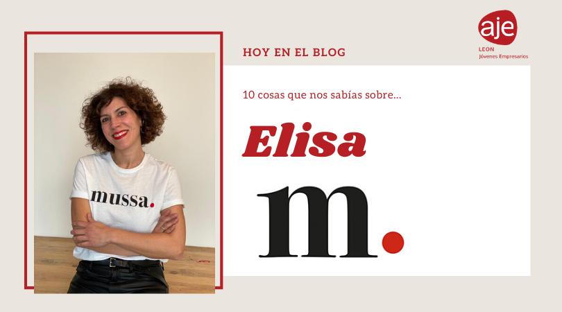 Hoy conocemos a Elisa… de Mussa Marketing
