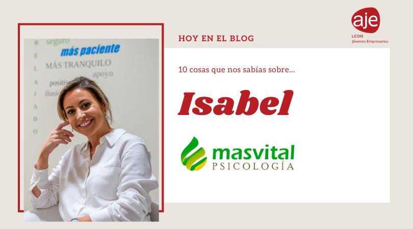 Hoy conocemos a… Isabel de MasVital Psicología